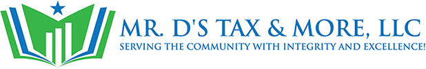 Mr. D's Tax & More, LLC